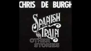 Chris De Burgh - Spanish train (Studio Version)