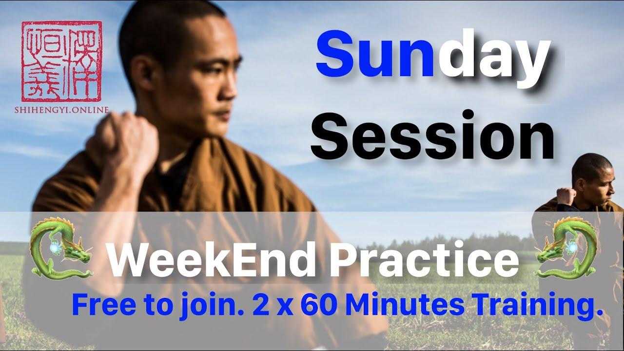 Sunday 🐉 WeekEnd Practice 🐉 (2 x Full 60 Minutes Training)
