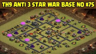 Clash of Clans | Town Hall 9 Anti 3 Star War Base | Layout 75