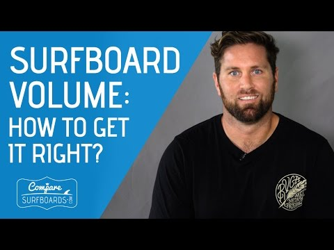 Surfboard Size & Volume : How To Get It Right - Compare Surfboards