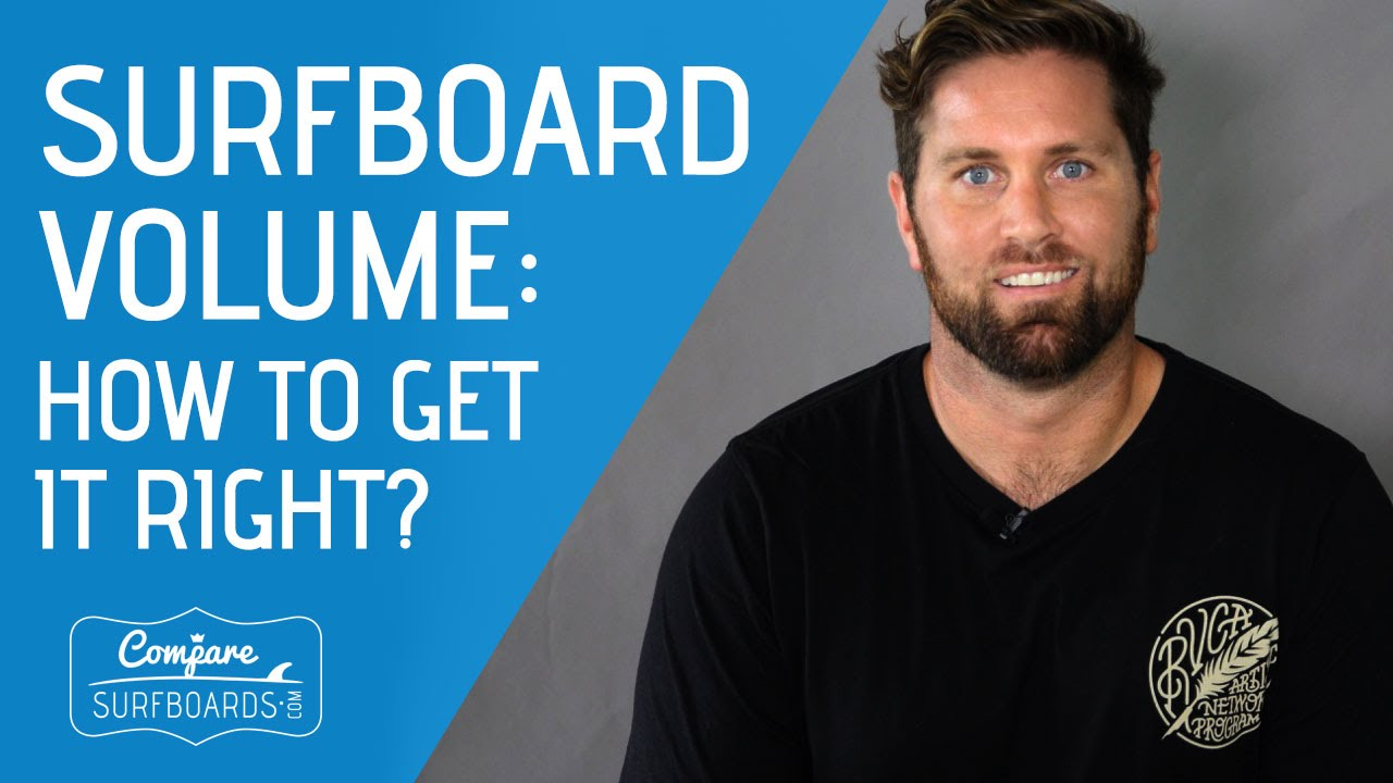 Surfboard Size & Volume : How To Get It Right - Compare ...