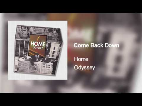 Home - Come Back Down