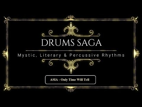 Asia - Only Time Will Tell (Alquemical Drum Cover)
