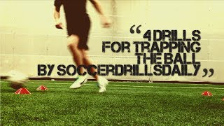 Soccer Drills for Trapping the Ball - 4 Drills to Help Develop Your Ball Control - SoccerDrillsDaily