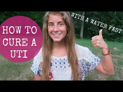 HOW I CURED MY UTI WITH A WATER FAST!