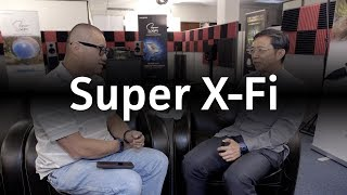 Mr. Sim of Creative talks Super X-Fi