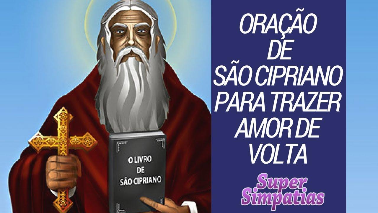 89eb5c6d47706 Oração Poderosa de São Cipriano para trazer amor de volta - YouTube