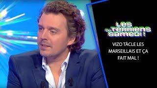 Vizo tâcle les Marseillais et ça fait mal ! - LTS 9/03/19