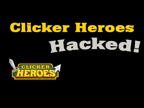 Tutorial- How To Hack Clicker Heroes!
