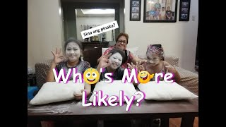 Who's More Likely To? | Tres Marias Edition | Ashley and Yovie