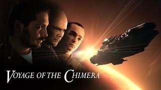 Voyage of the Chimera Trailer - Short Version