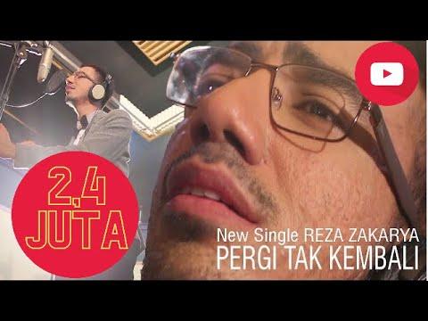 New Single REZA ZAKARYA PERGI TAK KEMBALI