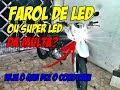 LAMPADA DE LED OU SUPER LED NO FAROL DA MOTO DA MULTA? O QUE DIZ O CONTRAN