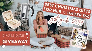 Best Christmas Gifts for HER under $50 | Holiday GIVEAWAY + Gift Guide 2019