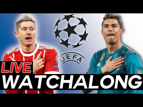 BAYERN MUNICH vs REAL MADRID LIVE Watchalong STREAM - Champions League Semi-Finals Leg 1