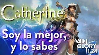 Catherine apoyo | Gameplay | Vainglory español 1.24