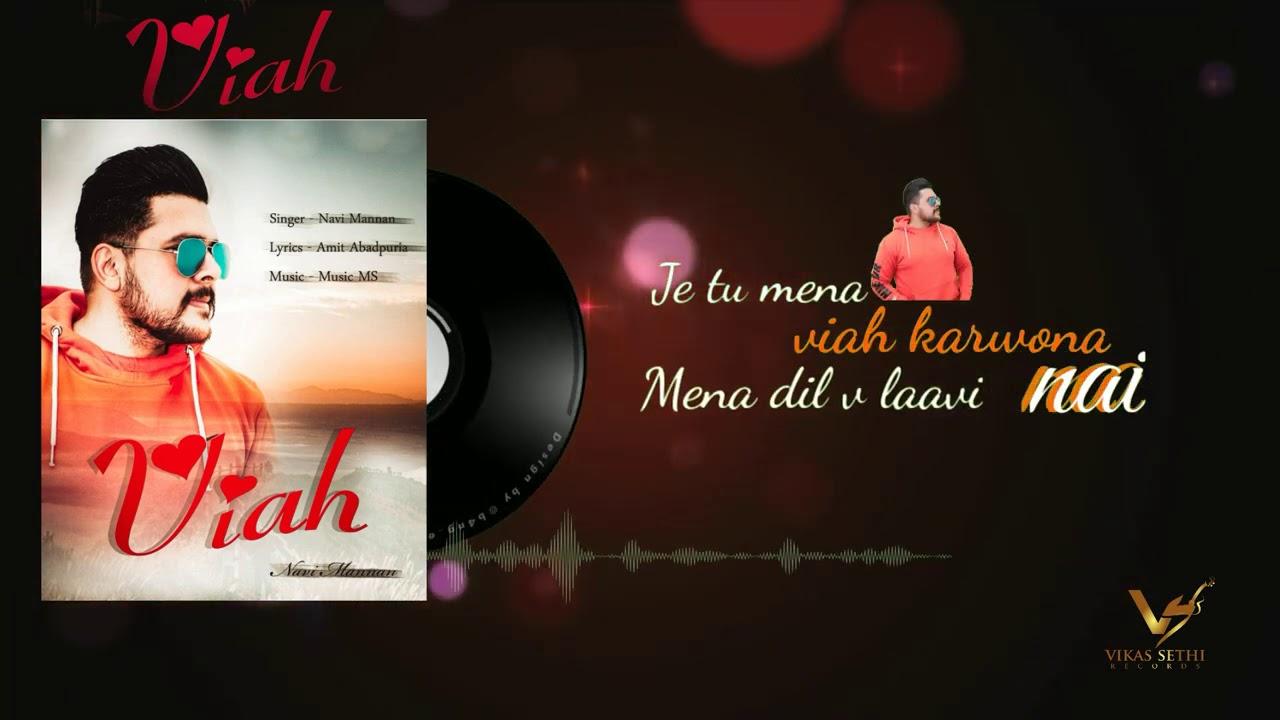 Viah : Full Song   Navi Mannan   New Punjabi Songs 2020  Latest Punjabi Songs 2020   VS Records