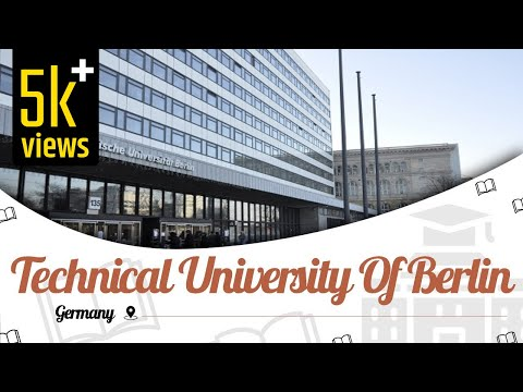 Technical University Of Berlin, Germany | Campus Tour | Ranking | Courses | EasyShiksha.com