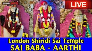 Live – London Shiridi Sai Temple – Sai Baba Aarti   Bakthi Live