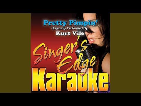 Pretty Pimpin' (Originally Performed by Kurt Vile) (Instrumental)
