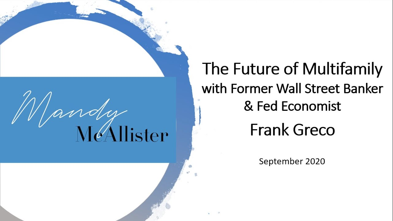 The Future of MF Investing w/ Former Wall St Banker & Fed Economist, Frank Greco (Sept 2020)