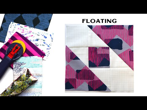 Sew Modern Quilts: Floating For The Modern Quilt Block Series