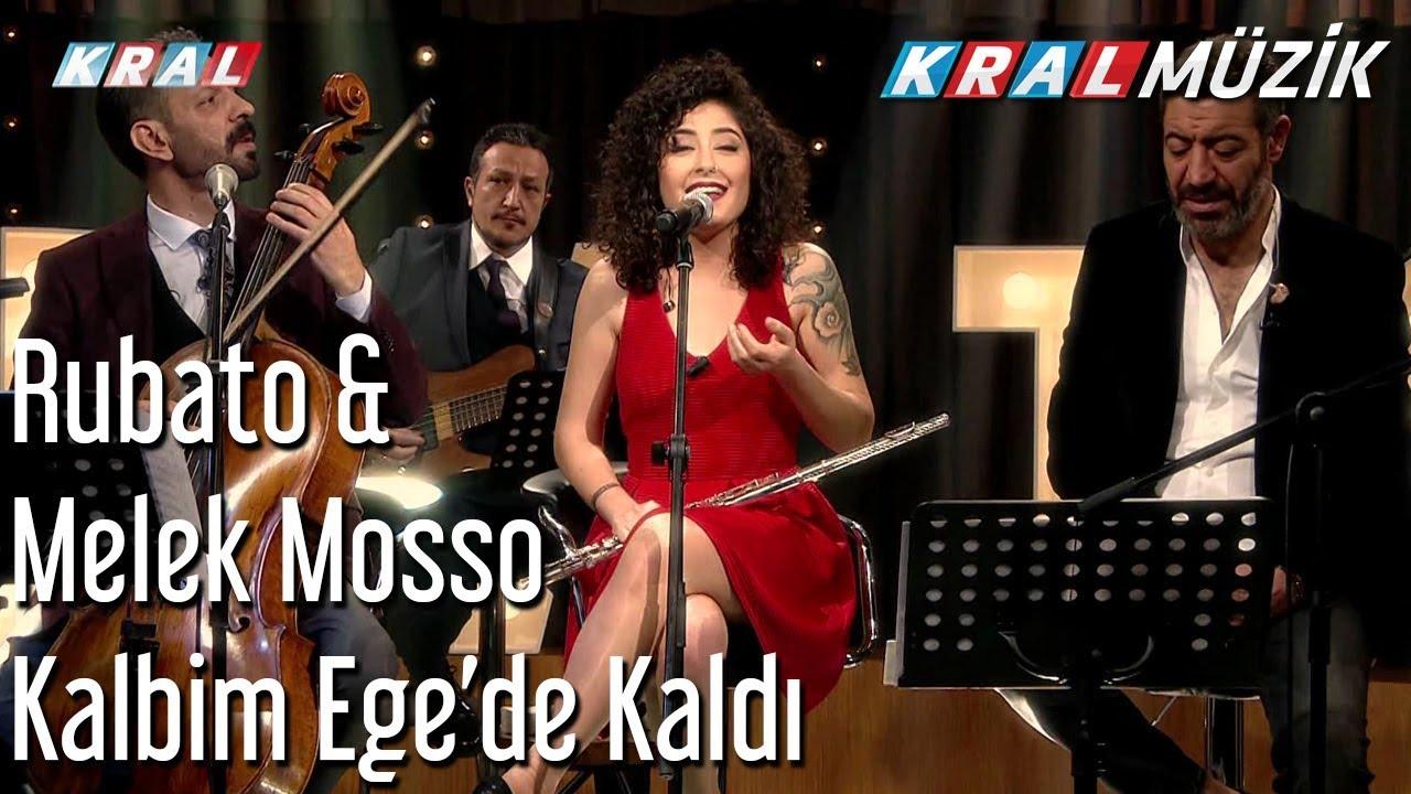 Kalbim Ege'de Kaldı - Rubato & Melek Mosso