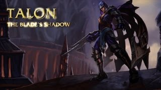 Champion Spotlight: Talon, The Blade