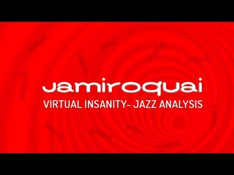 Jamiroquai Virtual Insanity Jazz analysis.