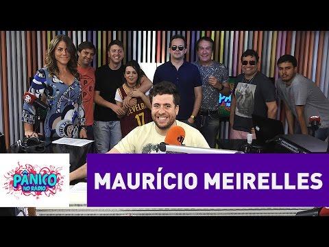 Maurício Meirelles - Pânico - 18/10/16