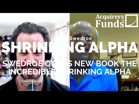 Shrinking Alpha: Larry Swedroe on alpha and value with Tobias Carlisle on The Acquirers Podcast
