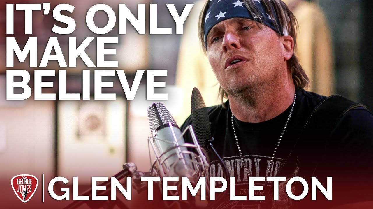 Glen Templeton — It's Only Make Believe (Acoustic Cover) // The George Jones Sessions