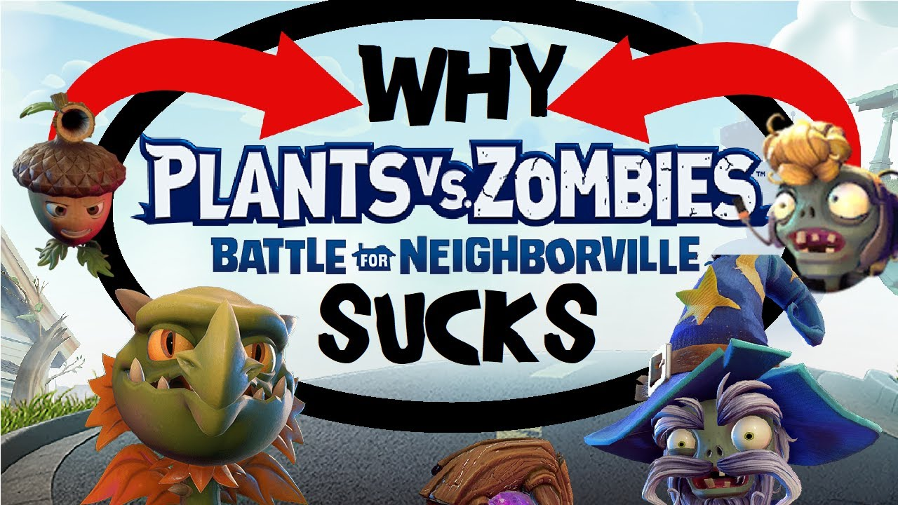 WHY Plants vs Zombies Battle for Neighborville is a BAD Game