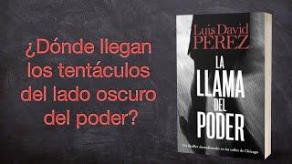 """Booktrailer """"La llama del poder"""", de Luis David Pérez."""