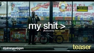 Johnny Polygon - My Shit [Teaser & DL]