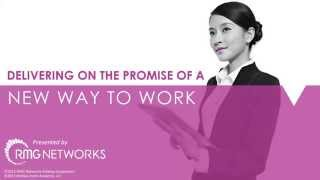 RMG Networks Webinar On Demand: Delivering on the Promise of a New Way to Work