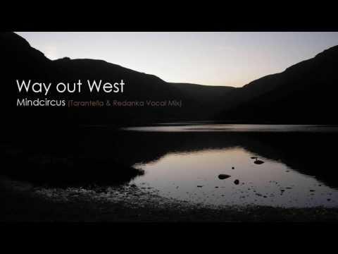 Way Out West - Mindcircus Tarantella & Redanka Vocal Mix