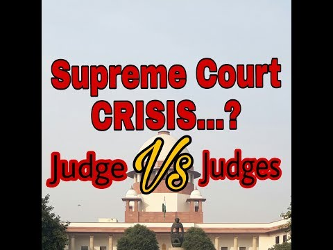 Supreme Court Crisis....? Judge 🆚 Judges...