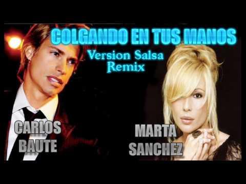 Carlos Baute - Colgando en tus manos (con Marta Sanchez ...