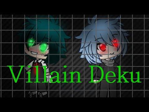 Villain Deku   ep 1   GLMM (Gacha Life)   boku No Hero Academia