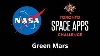 Green Mars — NASA #SpaceAppsTO 2013