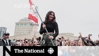 The National for Sept. 15, 2019 —  Election Week 2, Millennial Vote, The War Room