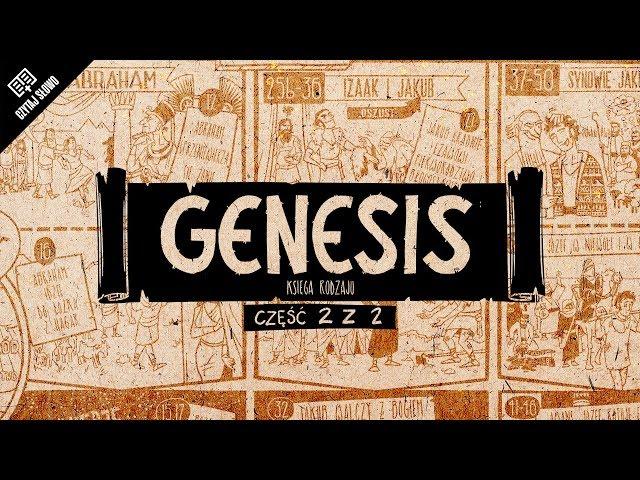 Omówienie: Genesis (Księga Rodzaju), część 2 (rozdziały 12-50)