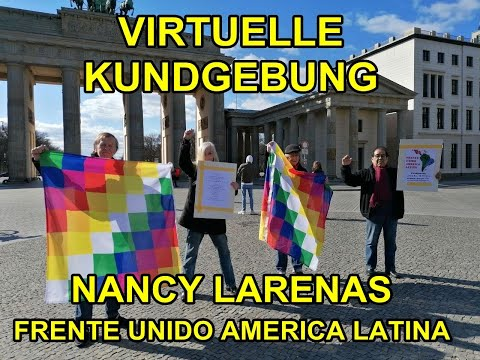 Virtuelle Kundgebung / Frente Unido America Latina - Nancy Larenas, PCChile - 28.3. Berlin
