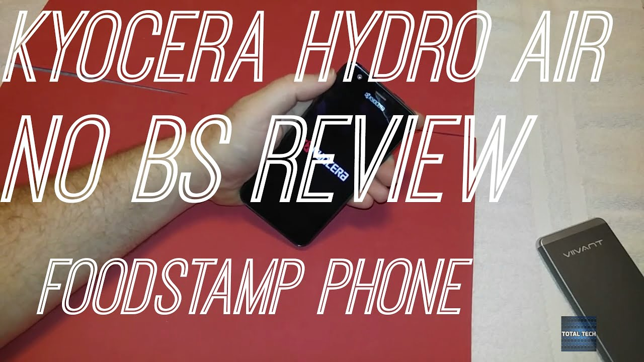 Kyocera Hydro Air (Food Stamp Phone Review)