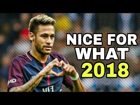 Neymar Jr - Nice For What (Ft. Drake) | Skills & Goals 2018 |HD