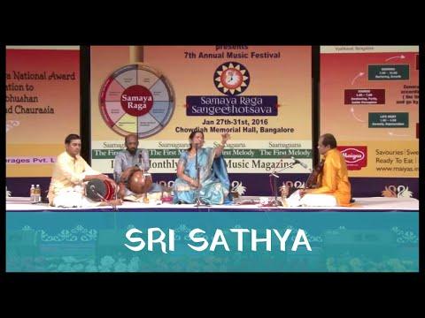 Sri Sathya by Smt. Aruna Sairam @ 'Samayaraga Sangeethotsava' 7th Annual Music Festival 2016
