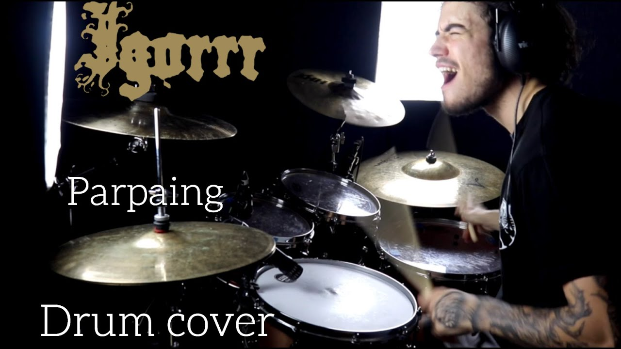 Igorrr Parpaing Feat George Fisher Drum Cover Youtube