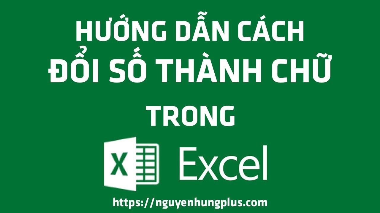 Hướng Dẫn Cách Đổi Số Thành Chữ Trong Excel 2007,2010,2013,2016
