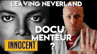 LEAVING NEVERLAND & MICHAEL JACKSON - DOCU MENTEUR ? Critique !